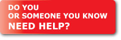 Do You or Someone You Know Need Help?