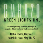 CMHA20 Green Lights HNL (Honolulu)