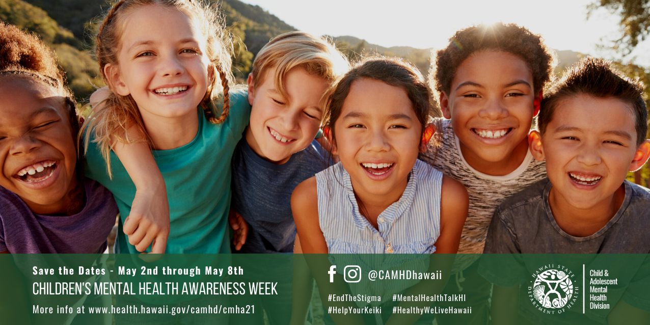 2021 Children's Mental Health Awareness Day (save the dates)