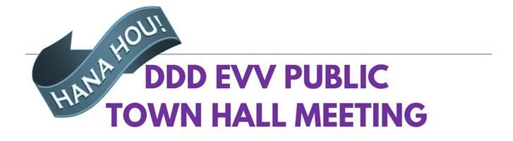 DDD EVV Public Town Hall Meeting