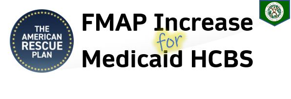 FMAP Increase for Medicaid HCBS