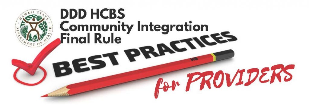 DDD HCBS Community Integration Final Rule: Best Practices for Providers