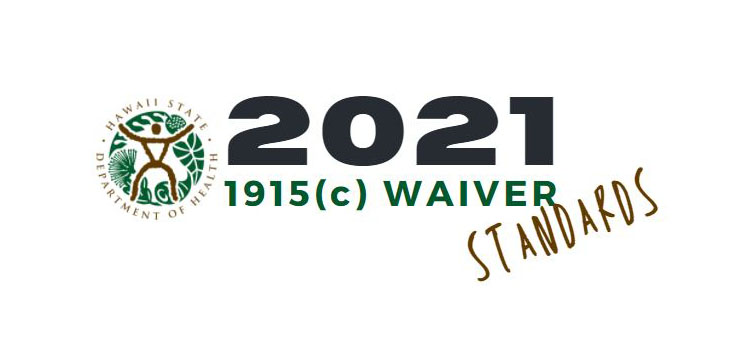 2021 1915(c) Waiver Standards