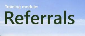 Training Module: Referralss