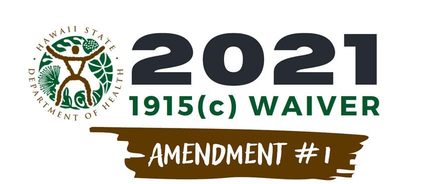 2021 1915(c) Waiver Amendment 1