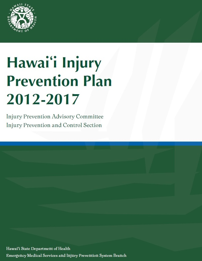 Hawaii Injury Prevention Plan 2012-2017