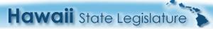 Hawaii State Legislature Website