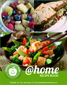 Choose Healthy Now @ Home Recipe Book