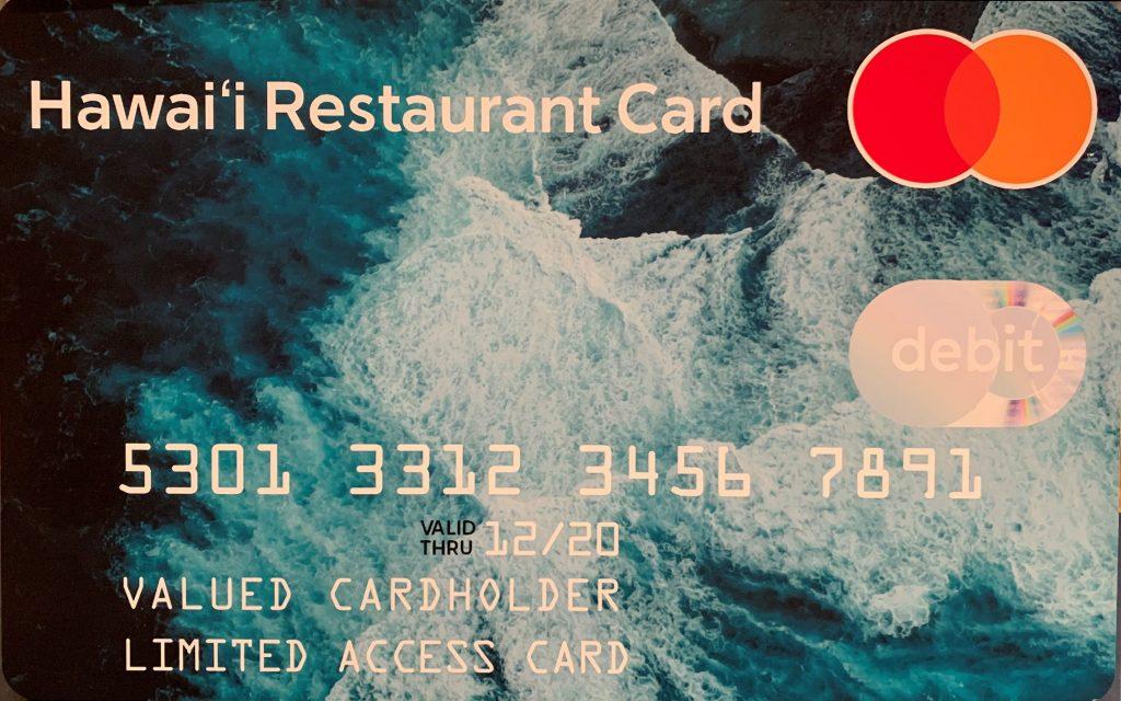 Hawaii Restaurant Card valued card holder limited access card