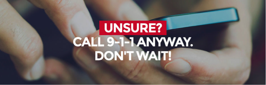 Don't wait. Call 9-1-1.