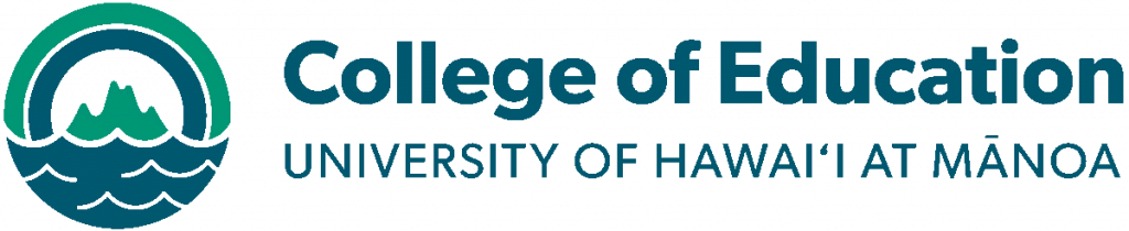 College of Education: University of Hawaii at Manoa
