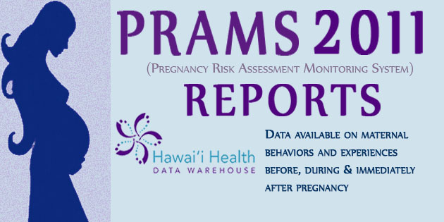 GET THE LATEST DATA FOR PRAMS 2011